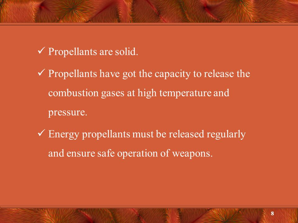 Propellants are solid.