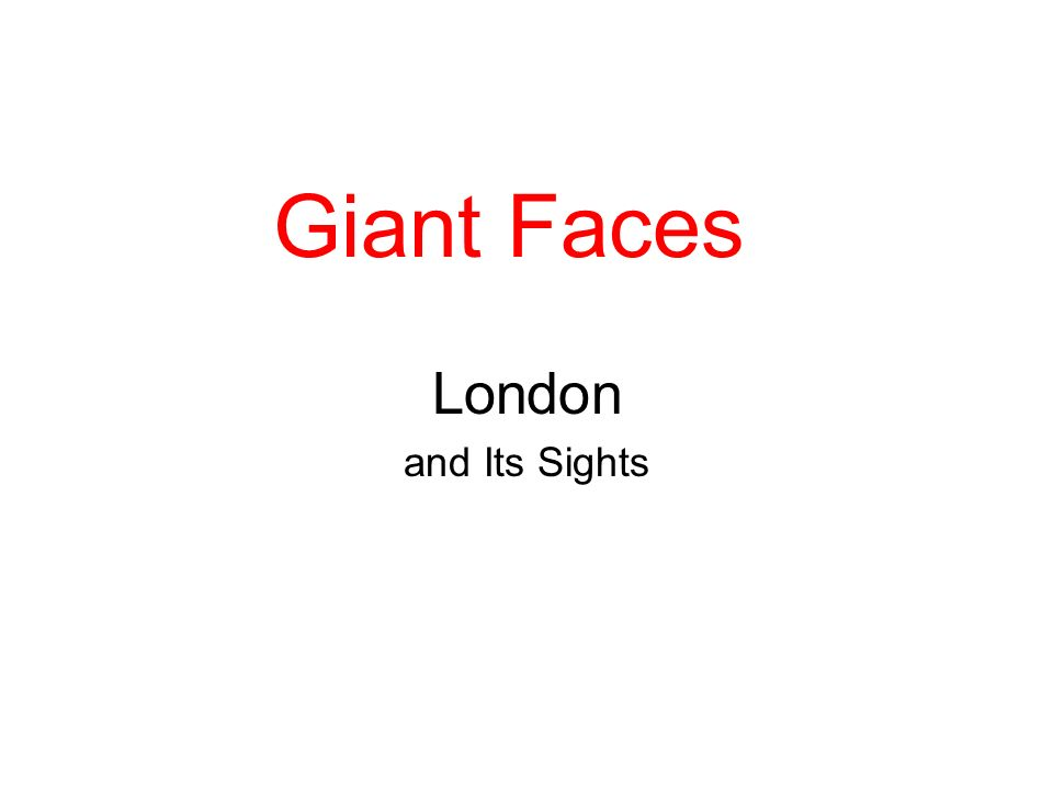 Giant Faces London and Its Sights