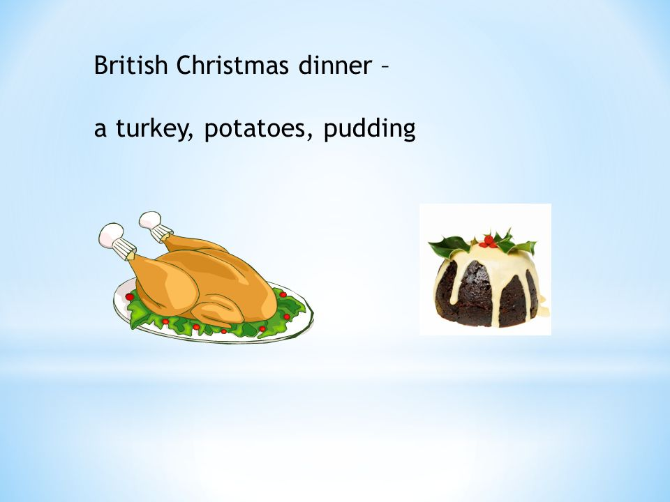 British Christmas dinner – a turkey, potatoes, pudding