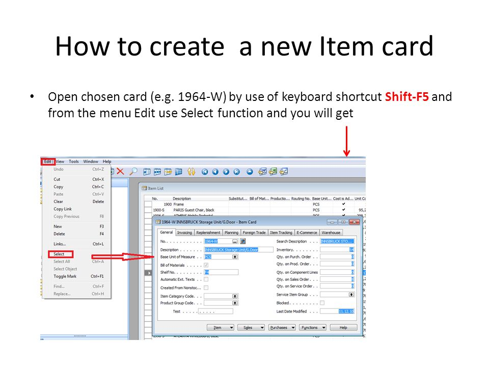 How to create a new Item card Ctrl-C (Item card picture is cut into clipboard) F3 in order to create new card Ctrl-V (Item picture is pasted from clipboard into new Item card) You will get message Item card 1964-W already exists You push OK You will get another error message Item card could not be pasted.