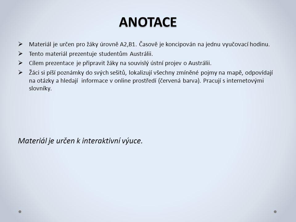 ANOTACE  Materiál je určen pro žáky úrovně A2,B1.