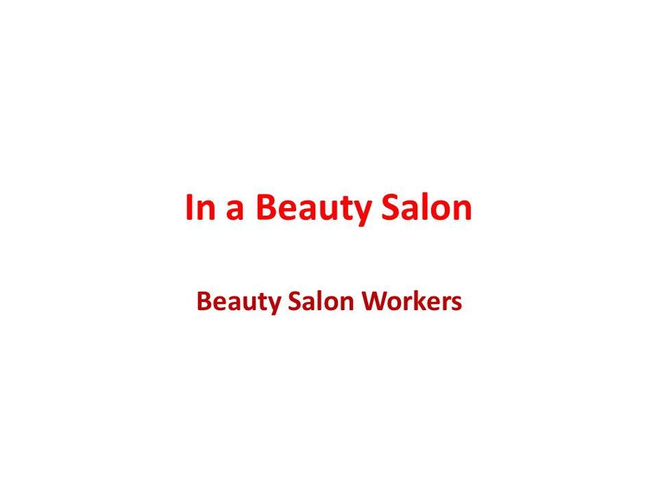 In a Beauty Salon Beauty Salon Workers