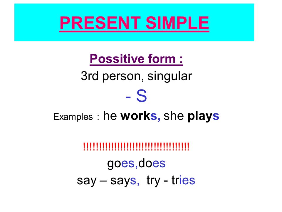 Negative : do not = don´t does not = doesn´t Examples : You don´t work in an office.