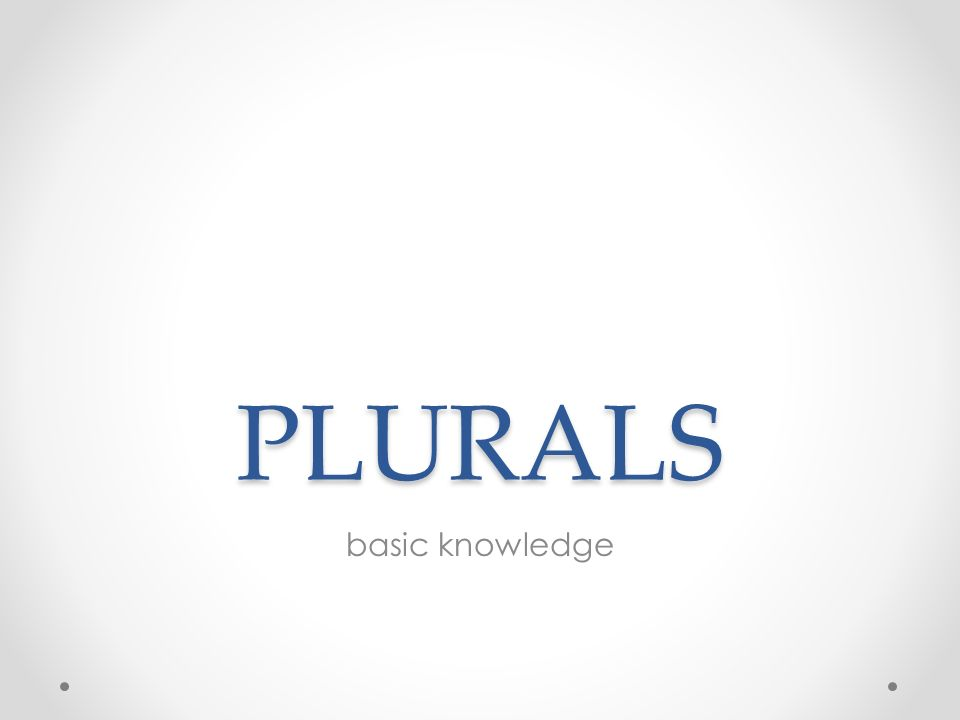 PLURALS basic knowledge