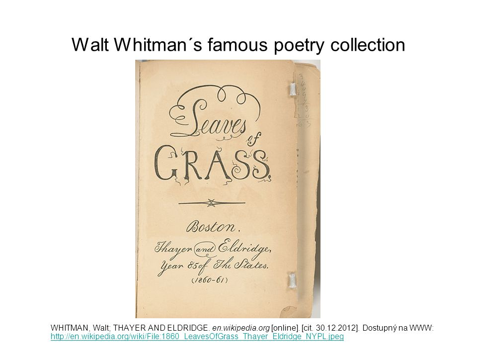Walt Whitman´s famous poetry collection WHITMAN, Walt; THAYER AND ELDRIDGE.