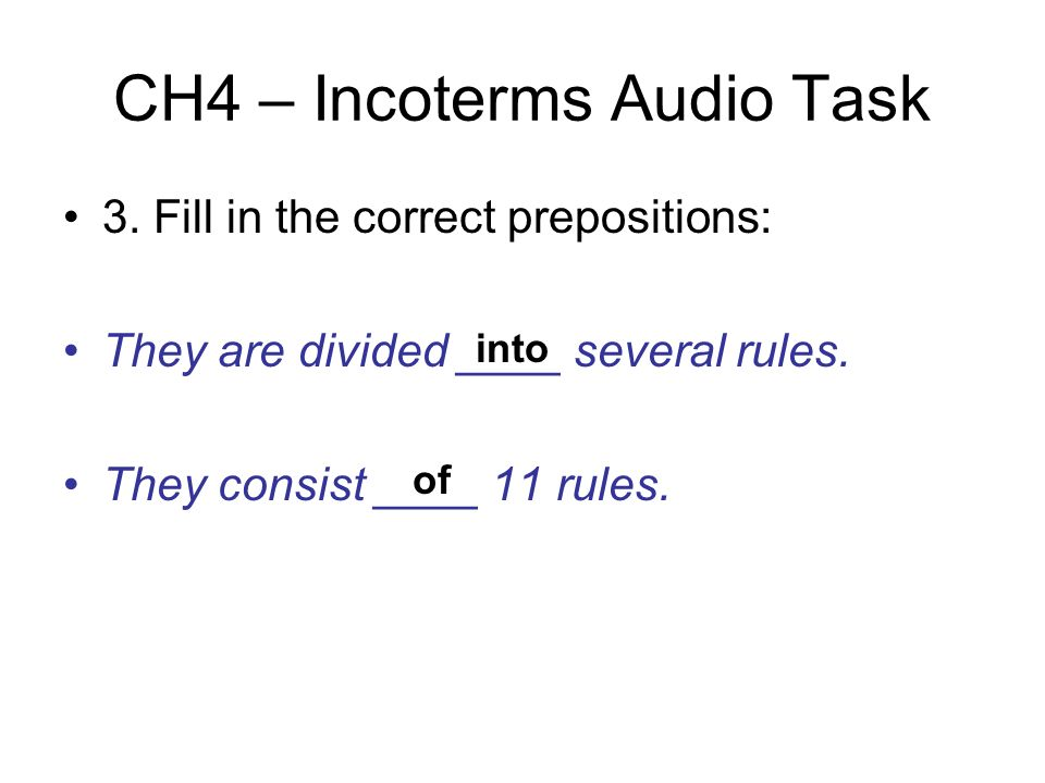 CH4 – Incoterms Audio Task 3.
