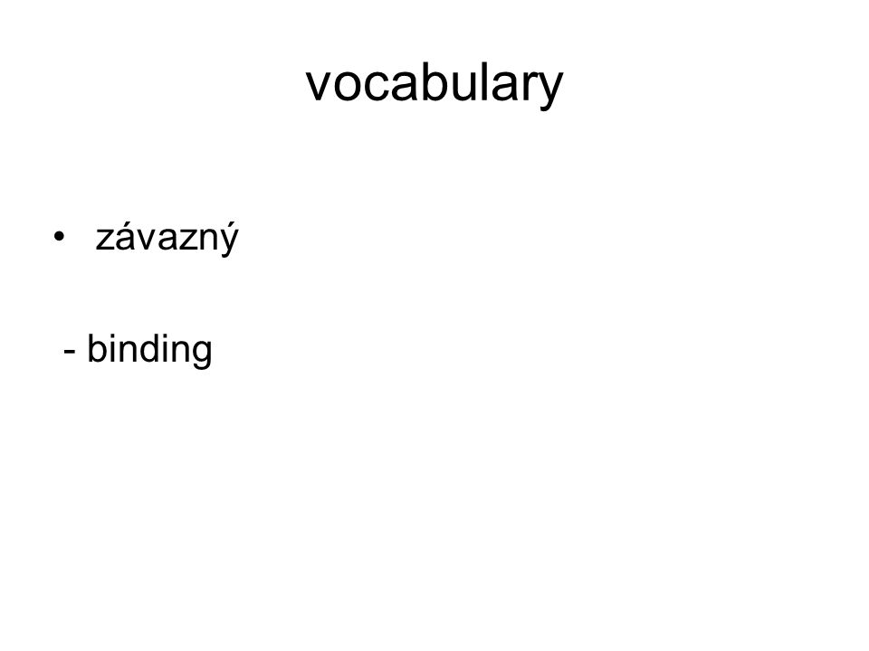 vocabulary závazný - binding