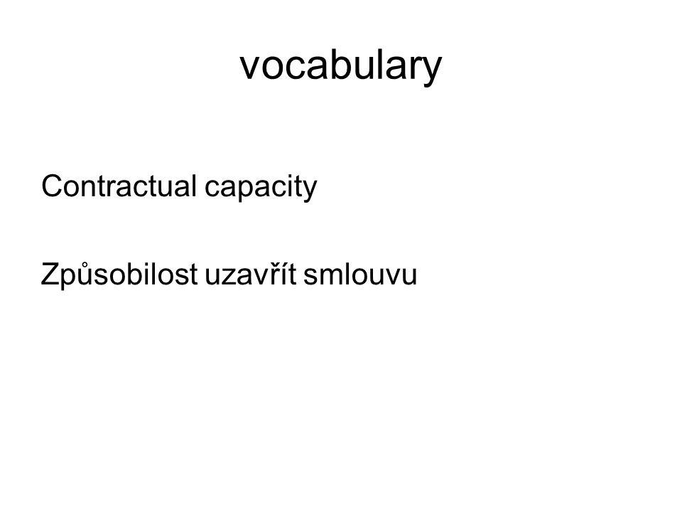 vocabulary Contractual capacity Způsobilost uzavřít smlouvu
