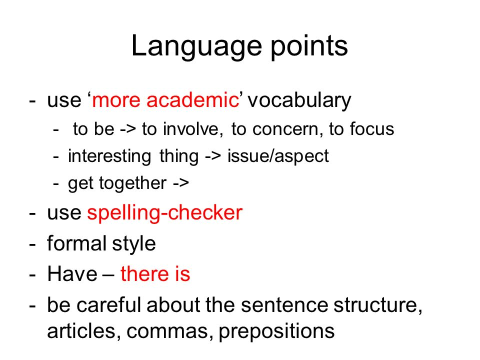 Language points -formal style X informal style: -contractions, e.g.