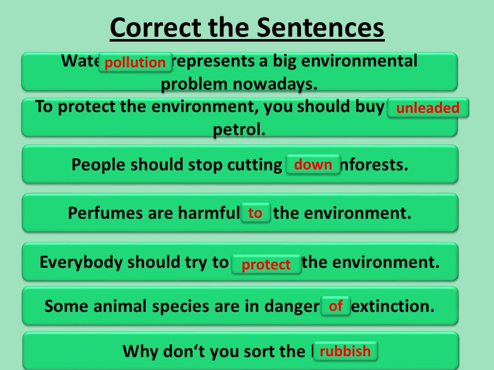 Correct the Sentences Water power represents a big environmental problem nowadays.