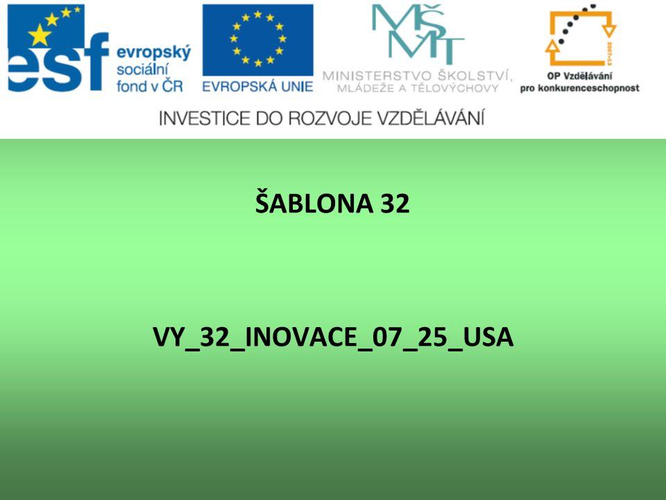 ŠABLONA 32 VY_32_INOVACE_07_25_USA