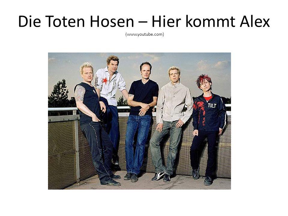 Die Toten Hosen – Hier kommt Alex (www.youtube.com)