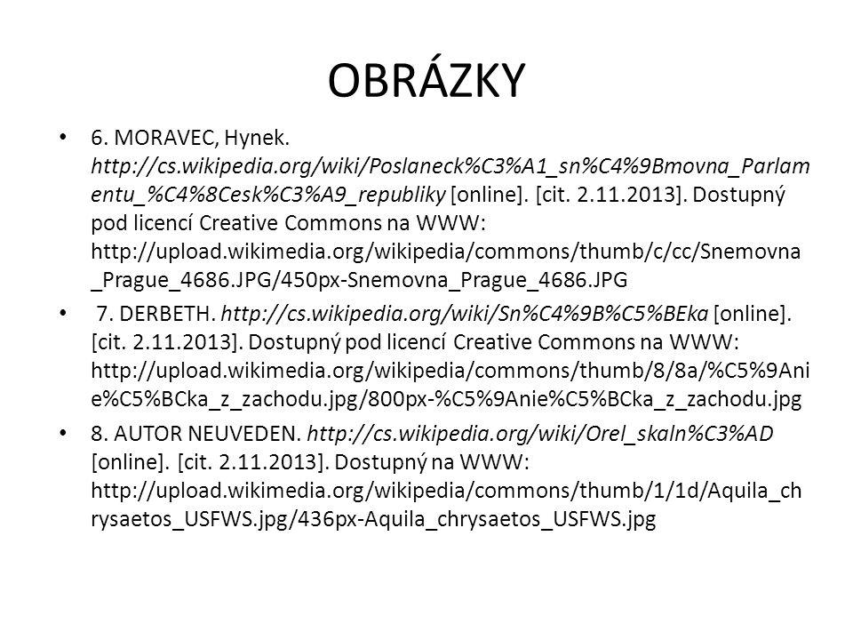 OBRÁZKY 4. MORAVEC, Hynek. http://cs.wikipedia.org/wiki/Sen%C3%A1t_Parlamentu_%C4%8Cesk %C3%A9_republiky [online]. [cit. 2.11.2013]. Dostupný pod lice