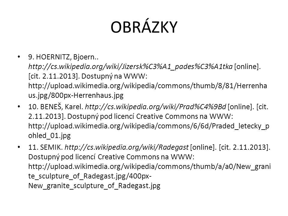 OBRÁZKY 6. MORAVEC, Hynek. http://cs.wikipedia.org/wiki/Poslaneck%C3%A1_sn%C4%9Bmovna_Parlam entu_%C4%8Cesk%C3%A9_republiky [online]. [cit. 2.11.2013]