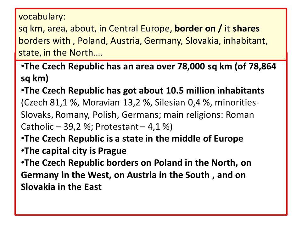 ČR má rozlohu 78 864 km 2 ……………………………………………………………………………………………………………………………………..