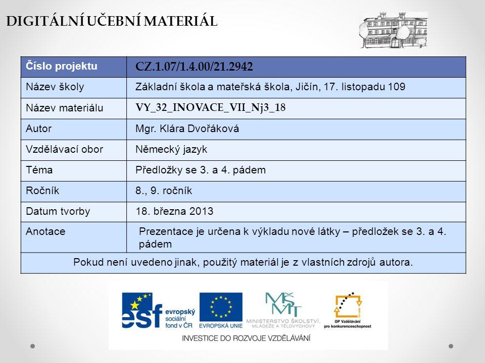 Číslo projektu CZ.1.07/1.4.00/21.2942 Název školyZákladní škola a mateřská škola, Jičín, 17.