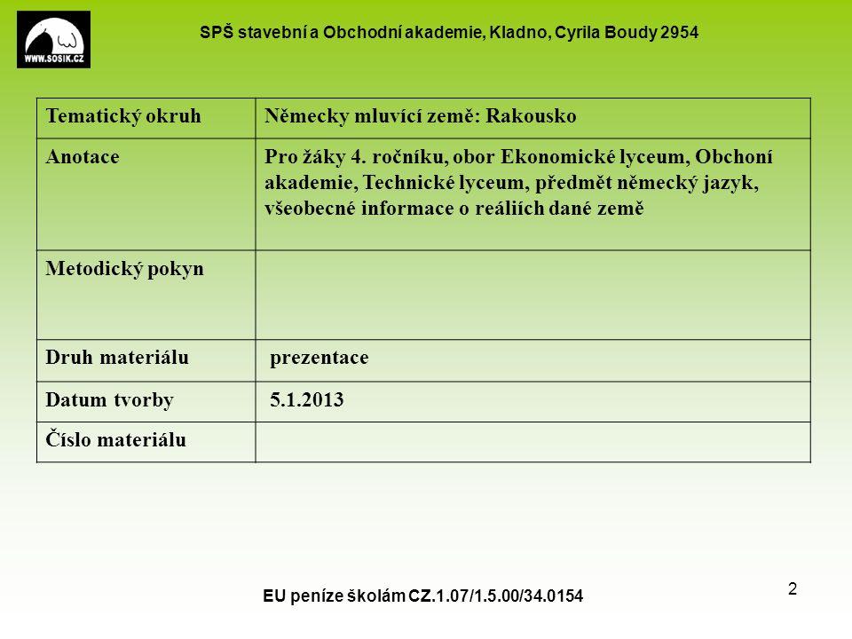 SPŠ stavební a Obchodní akademie, Kladno, Cyrila Boudy 2954 Österreich - Anziehungspunkte 1.