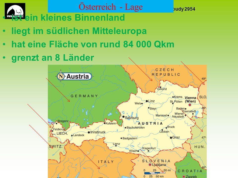 SPŠ stavební a Obchodní akademie, Kladno, Cyrila Boudy 2954 EU peníze školám CZ.1.07/1.5.00/34.0154 4 Österreich – natürliche Gegebenheiten Österreich - ist ein Mittel- und Hochgebirgsland -Gliedert sich in drei Zonen: 1.