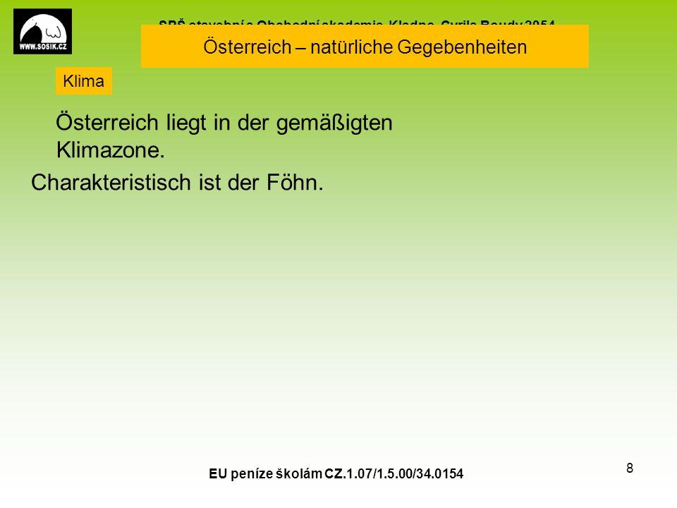 SPŠ stavební a Obchodní akademie, Kladno, Cyrila Boudy 2954 Österreich - Bevölkerung, Sprachen Einwohnerzahl: 8,4 Mio.