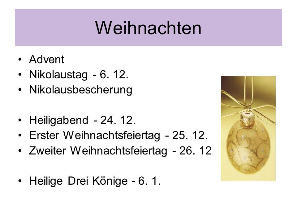 Weihnachten Advent Nikolaustag - 6. 12. Nikolausbescherung Heiligabend - 24.