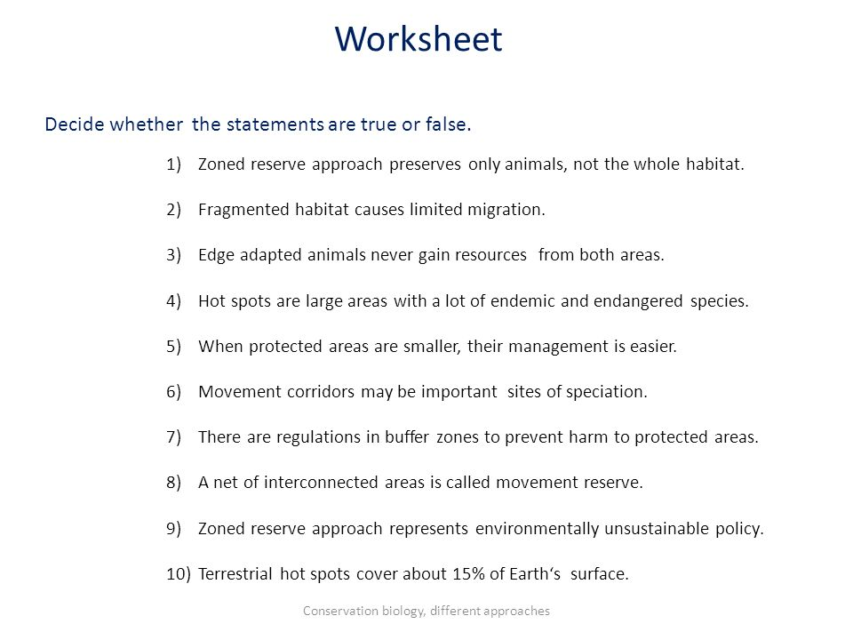Worksheet Decide whether the statements are true or false.