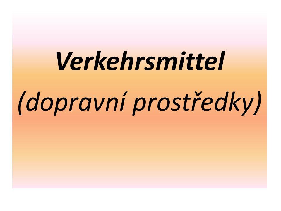 """das Verb """"fahren Sloveso """"fahren se pojí s většinou dopravních prostředků (krom dopravních prostředků využívaných ve vzduchu), k vyjádření potřebujeme předložku mit (s, se), která se vždy pojí se 3."""