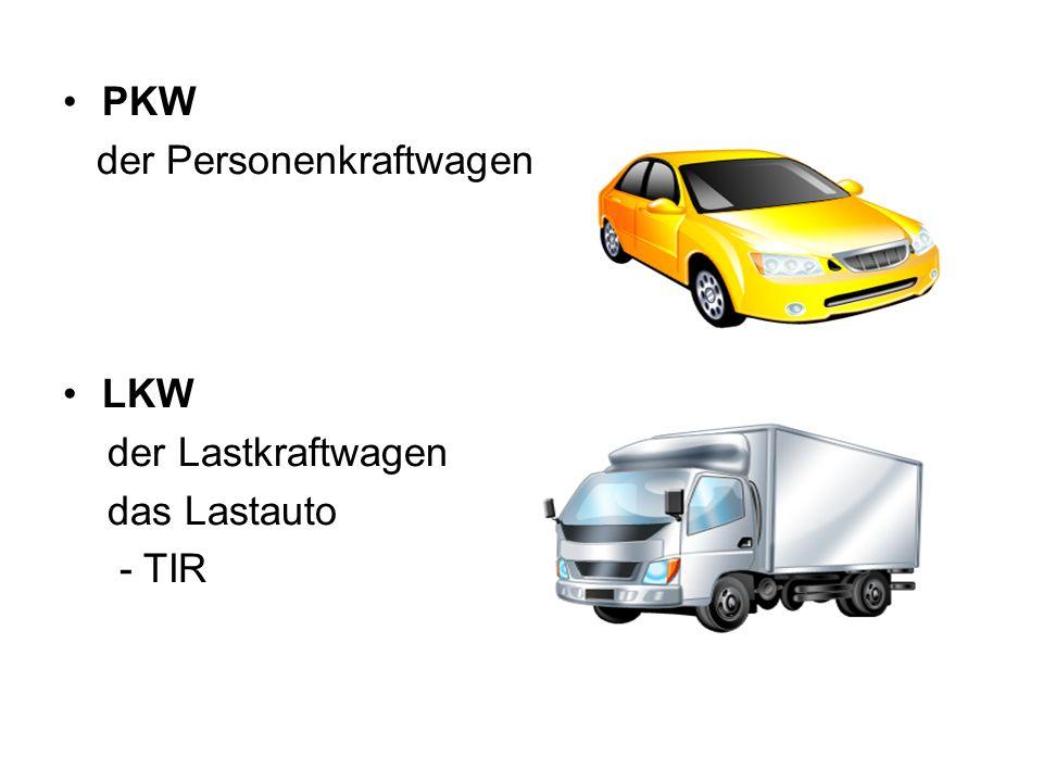 PKW der Personenkraftwagen LKW der Lastkraftwagen das Lastauto - TIR