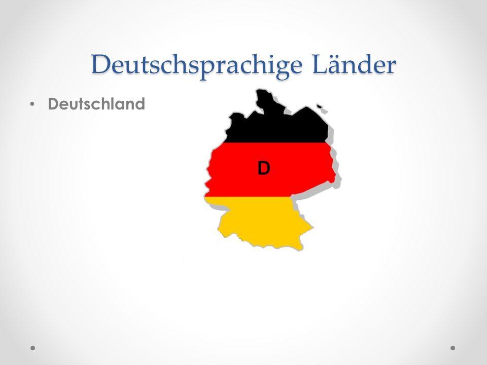 Deutschsprachige Länder Deutschland Österreich