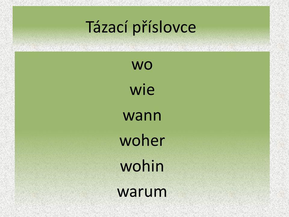 """Tázací příslovce """"wann – správné řešení Vytvoř odpověď na otázku: Beispiel: Frage Antwort Wann schreibst du den Brief?Ich schreibe den Brief heute."""
