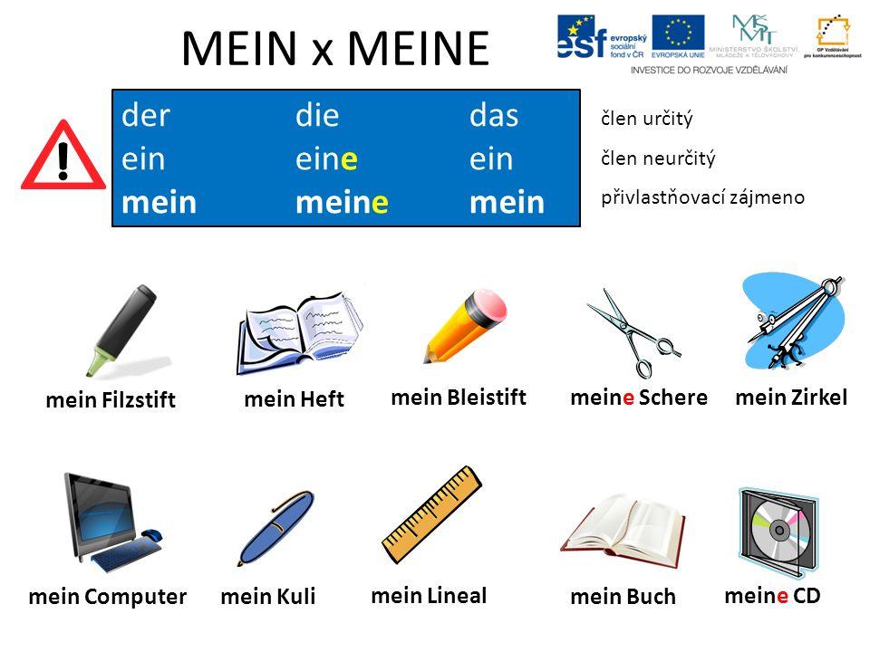 Sag es auf Deutsch… Přelož… To je moje.To je tvoje.