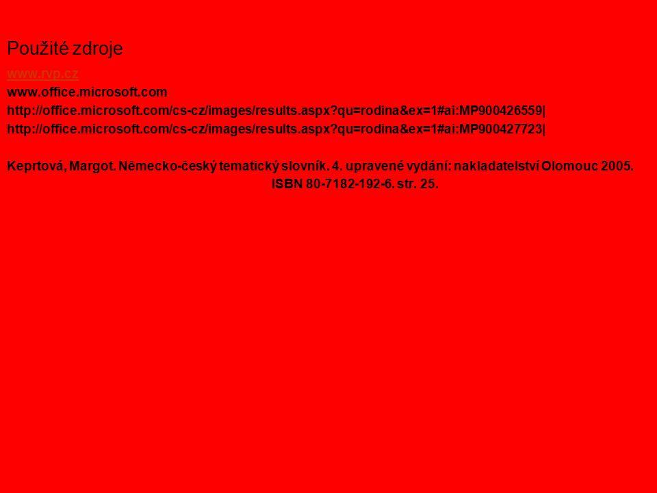 www.rvp.cz www.office.microsoft.com http://office.microsoft.com/cs-cz/images/results.aspx qu=rodina&ex=1#ai:MP900426559| http://office.microsoft.com/cs-cz/images/results.aspx qu=rodina&ex=1#ai:MP900427723| Keprtová, Margot.