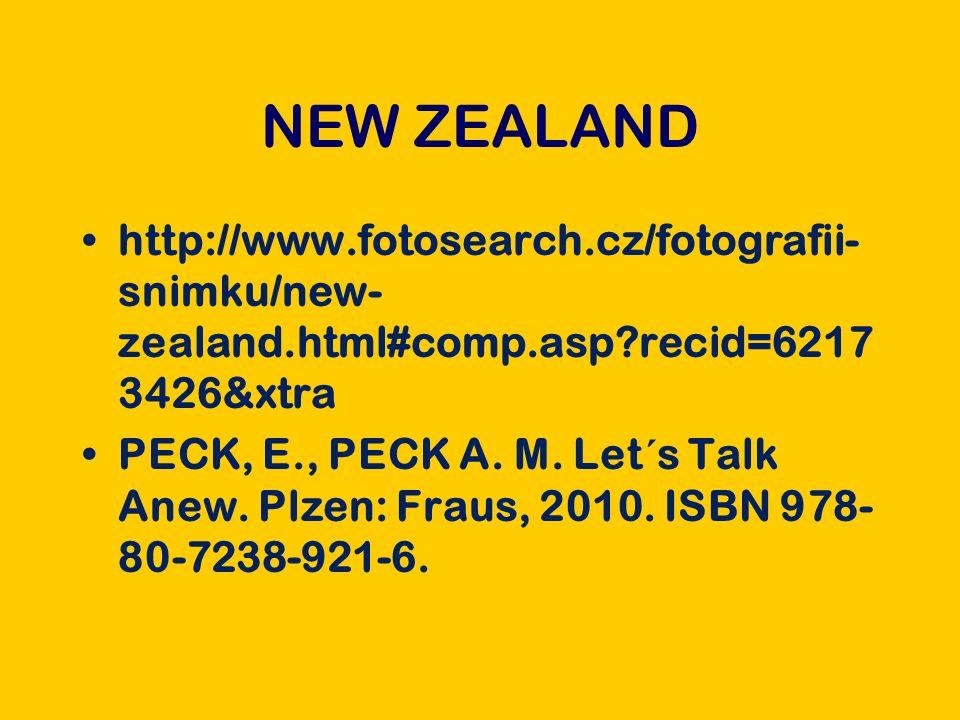 http://www.fotosearch.cz/fotografii- snimku/new- zealand.html#comp.asp recid=6217 3426&xtra PECK, E., PECK A.