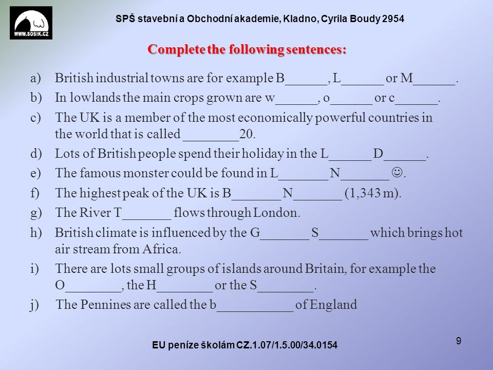 SPŠ stavební a Obchodní akademie, Kladno, Cyrila Boudy 2954 Complete the following sentences: a)British industrial towns are for example B______, L______ or M______.