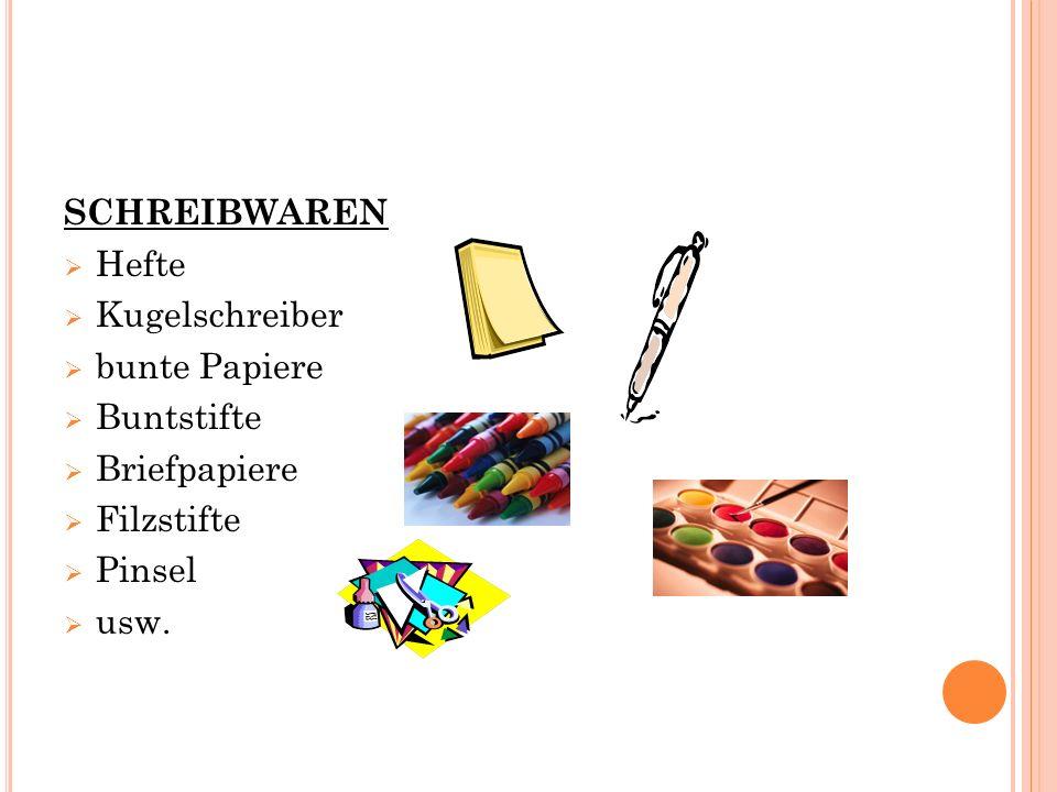 SCHREIBWAREN  Hefte  Kugelschreiber  bunte Papiere  Buntstifte  Briefpapiere  Filzstifte  Pinsel  usw.