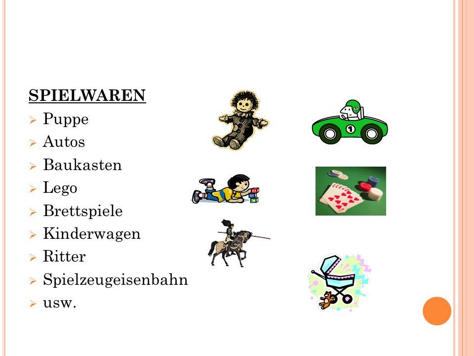 SPIELWAREN  Puppe  Autos  Baukasten  Lego  Brettspiele  Kinderwagen  Ritter  Spielzeugeisenbahn  usw.