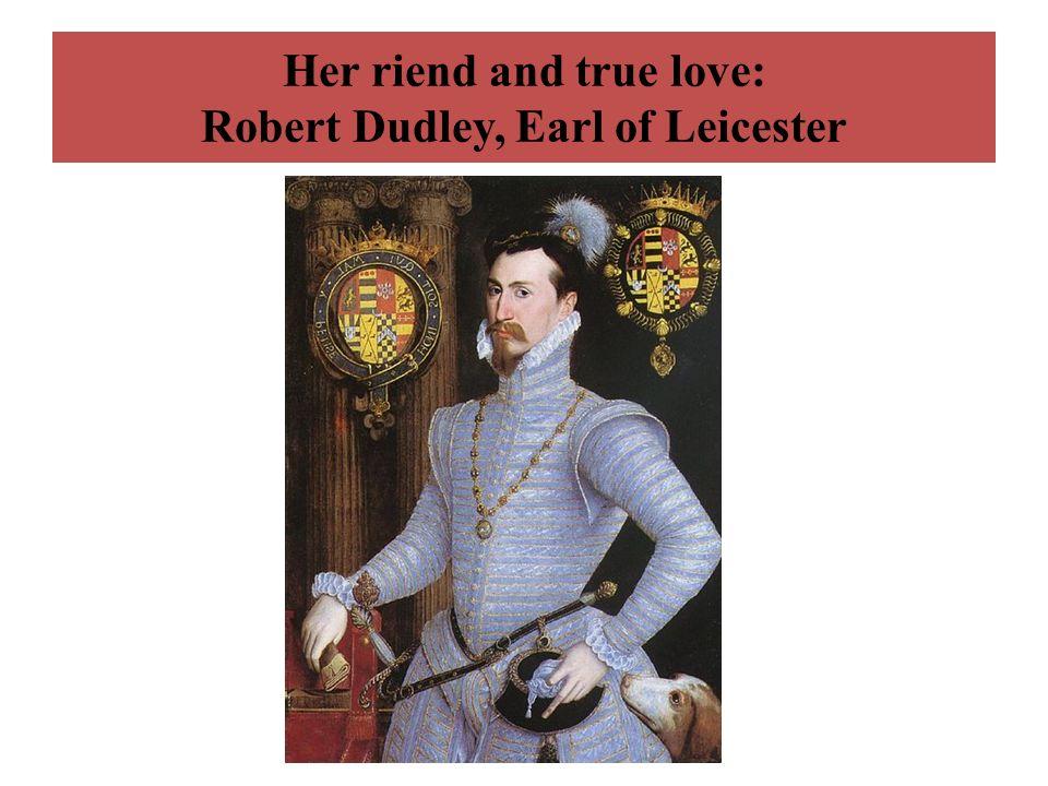 Politicians: her advisers Sir William Cecil Sir Francis Walsingham