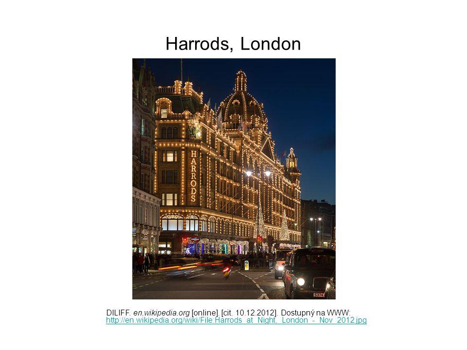 Harrods, London DILIFF. en.wikipedia.org [online]. [cit. 10.12.2012]. Dostupný na WWW: http://en.wikipedia.org/wiki/File:Harrods_at_Night,_London_-_No