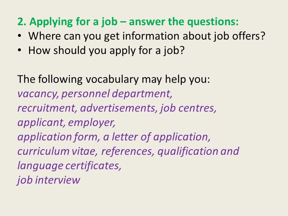 2. Applying for a job – answer the questions: Where can you get information about job offers.
