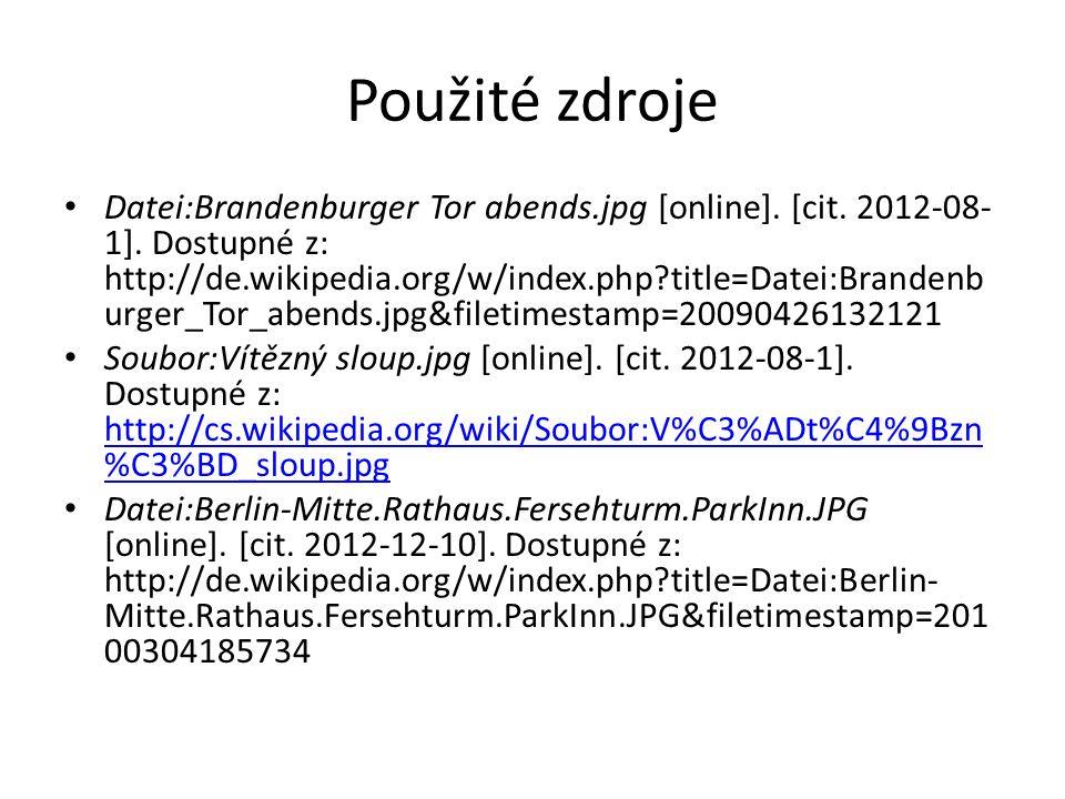 Použité zdroje Datei:Brandenburger Tor abends.jpg [online].