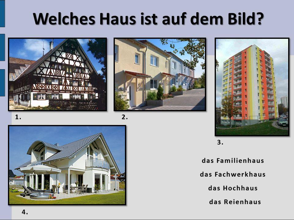 Welches Haus ist auf dem Bild.