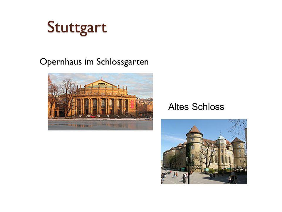 Stuttgart Opernhaus im Schlossgarten Altes Schloss