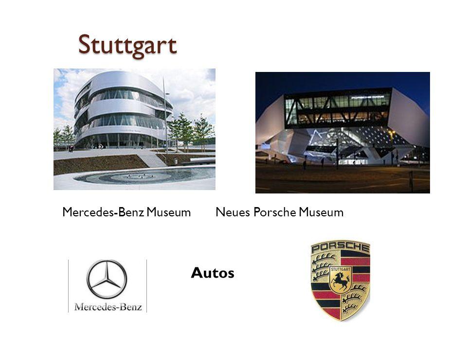 Stuttgart Mercedes-Benz Museum Neues Porsche Museum Autos
