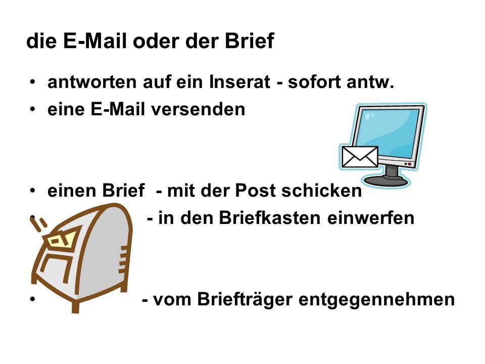 die E-Mail oder der Brief antworten auf ein Inserat - sofort antw.