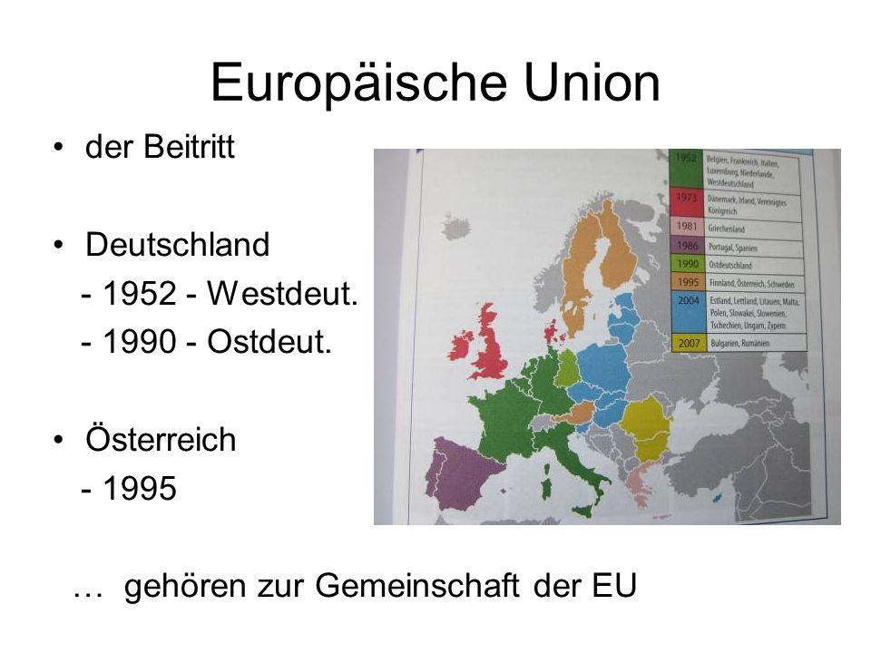 Europäische Union der Beitritt Deutschland - 1952 - Westdeut.