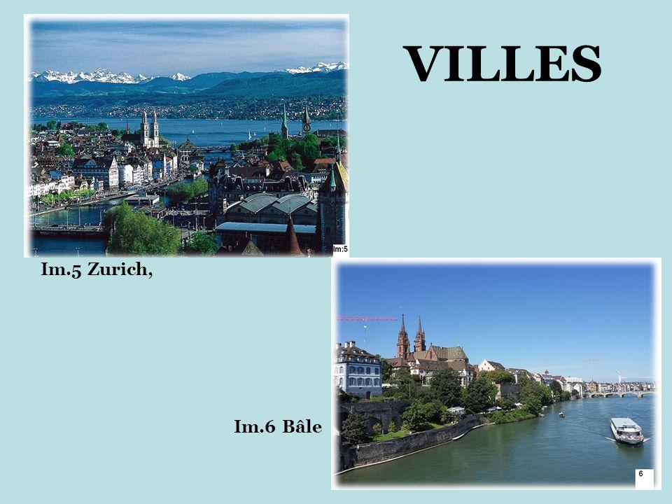 VILLES Im.5 Zurich, Im.6 Bâle