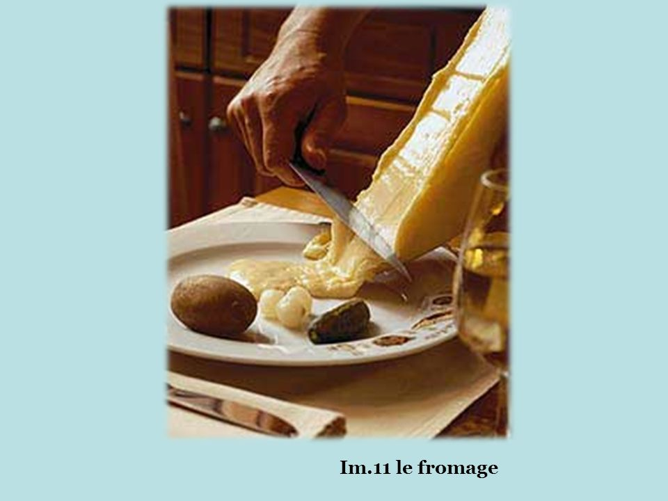 Im.11 le fromage