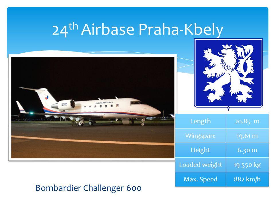 24 th Airbase Praha-Kbely Bombardier Challenger 600