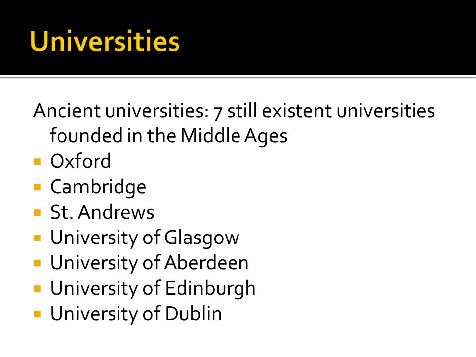 Ancient universities: 7 still existent universities founded in the Middle Ages  Oxford  Cambridge  St.