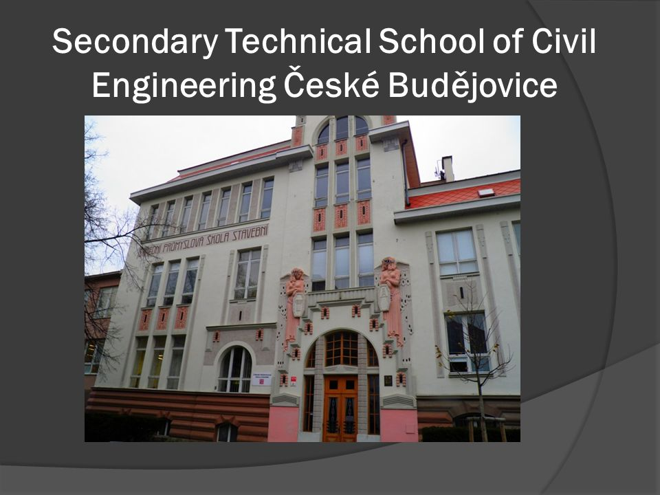 Secondary Technical School of Civil Engineering České Budějovice