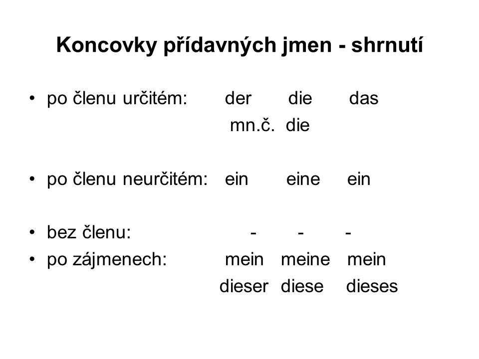 Koncovky přídavných jmen - shrnutí po členu určitém: der die das mn.č.
